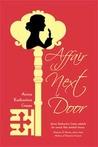 Affair Next Door by Anna Katharine Green