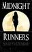 Midnight Runners by Sharyn Dunbar