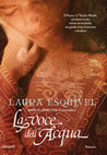 La voce dell'acqua by Laura Esquivel