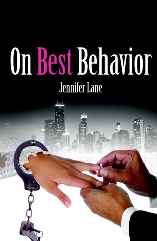 On Best Behavior (Conduct #3)