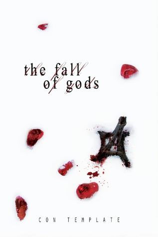 The Fall of Gods (A Welcome to the Underworld Novel, #2)