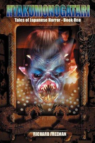 Hyakumonogatari: Tales of Japanese Horror Book one