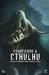 Conociendo a Cthulhu: una guía de supervivencia sobre los mitos de Cthulhu