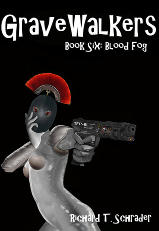 Blood Fog (Gravewalkers #6)