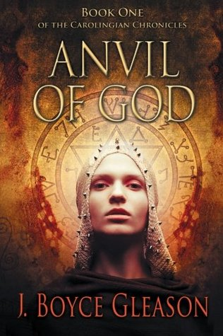 Anvil of God (The Carolingian Chronicles, #1)