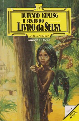 O segundo Livro da Selva (Livros de Bolso, #534)