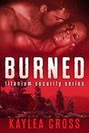 Burned (Titanium Security, #3)