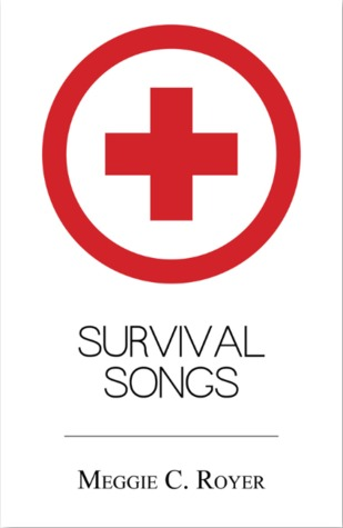 Survival Songs by Meggie Royer