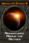 Adventures Above the Aether
