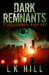 Dark Remnants (Street Games #1)