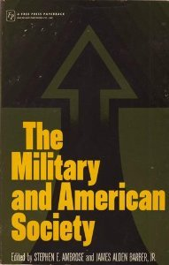 The Military and American Society
