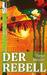 Der Rebell by Tanja Meurer