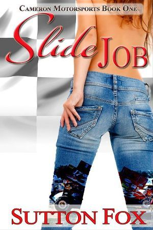 Slide Job (Cameron Motorsports #1)