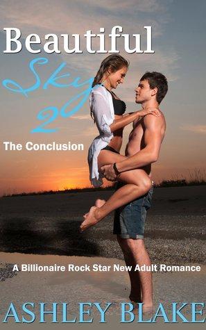 Beautiful Sky 2: The Conclusion (A Billionaire Rock Star, #2)