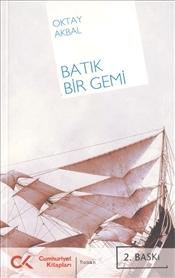 Batık Bir Gemi, Oktay Akbal, Cumhuriyet Kitapları