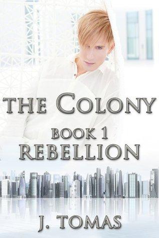 Rebellion(The Colony 1)