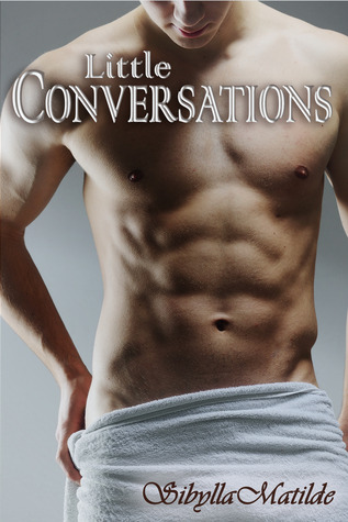 Little Conversations (Conversations, #1)
