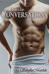 Little Conversations (Conversations, #1)