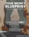 Your Money Blueprint by Ravinder Tulsiani