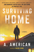 Surviving Home (The Survivalist, #2)