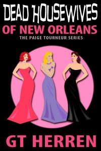 Dead Housewives of New Orleans (Paige Tourneur Missing Husband, #2)