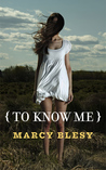 To Know Me (To Know Me, #1)