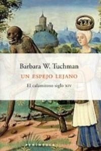 Un espejo lejano: El calamitoso siglo XIV