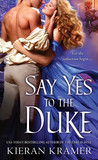 Say Yes to the Duke (House of Brady, #3)
