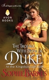 The Trouble With Being a Duke by Sophie Barnes