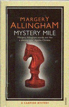 Mystery Mile (Albert Campion Mystery #2)