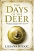 Days of the Deer by Liliana Bodoc