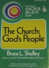 The church, God's people (The Victor know & believe series)