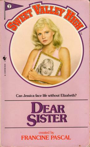 Dear Sister by Francine Pascal