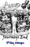 Audio Distortion: Journeys End