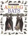 Amazing Bats (Amazing Worlds)