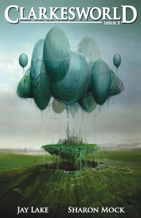 Clarkesworld Magazine, Issue 5 (Clarkesworld Magazine, #5)
