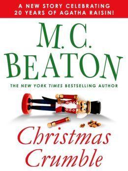Christmas Crumble: An Agatha Raisin Short Story(Agatha Raisin  short story)