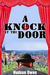 A Knock At The Door by Hudson Owen