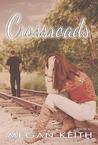 Crossroads (Finding My Way, #2)