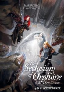 The Seclusium of Orphone of the Three Visions