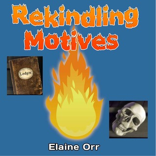 Rekindling Motives (A Jolie Gentil Cozy Mystery, #2)