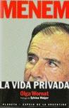Menem: La vida privada (Espejo de la Argentina)