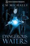 Dangerous Waters (Sisters in Blood, #1)