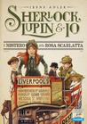 Il mistero della Rosa Scarlatta (Sherlock, Lupin & Io #3)