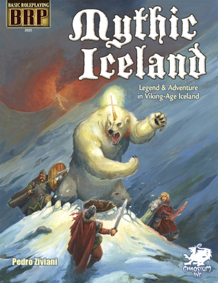 Mythic Iceland - Legend & Adventure in Viking-Age Iceland