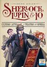 Ultimo atto al Teatro dell'Opera (Sherlock, Lupin & Io #2)