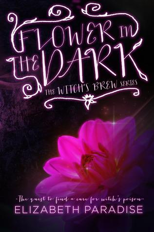 Flower In the Dark(Witchs Brew 2)