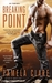 Breaking Point (I-Team, #5) by Pamela Clare