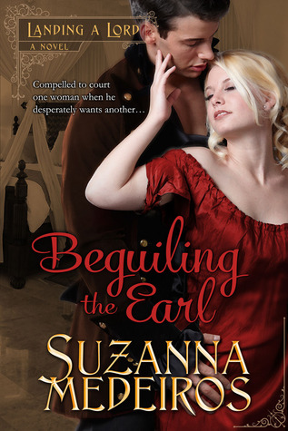 Beguiling the Earl (Landing a Lord, #2)