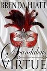 Scandalous Virtue (The Saint of Seven Dials, #0)